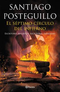 El Séptimo Círculo Del Infierno De Santiago Posteguillo