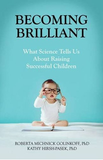 Book : Becoming Brilliant: What Science Tells Us About Ra...