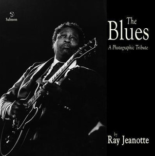 The Blues - Ray Jeanotte (paperback)