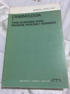 Criminología Autor Manuel López Rey Editorial Biblioteca Jur