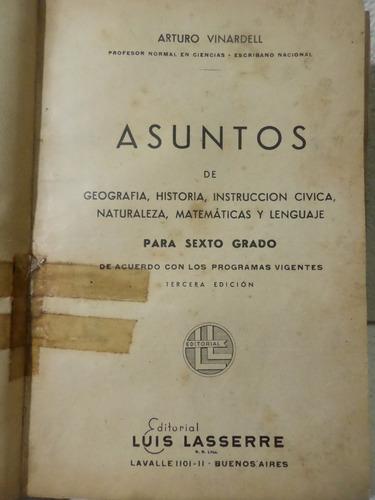 Anexo de tu libro, página 189, y realiza lo que. Asuntos De Geografia Historia 6 Grado A Vinardell Manual Mercado Libre