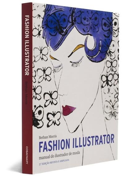 Fashion Illustrator Ilustrador De Moda Livro Bethan Frete 19