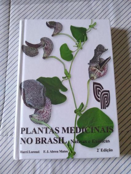 Livro Plantas Medicinais No Brasil Nativas E Exóticas Novo