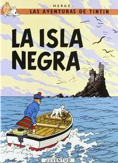 Tintin - La Isla Negra Encuadernado (las Aventuras De Tintin