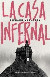 La Casa Infernal - Matheson, Richard