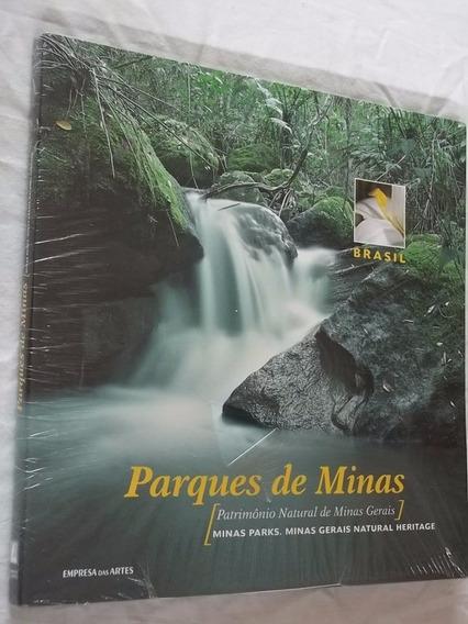 * Livro - Parques De Minas - Patrimônio Natural De Minas Ger