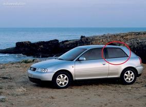 Vidro Lateral Movel Lado Esquerdo Audi A3 Ano 2000