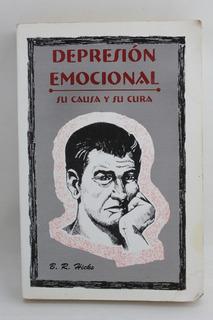 L4180 B R Hicks -- Depresion Emocional Su Causa Y Su Cura