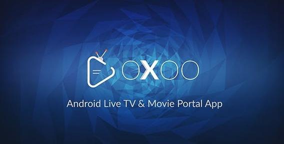 Oxoo - Android Live Tv E Movie Portal App Com Painel De Adm
