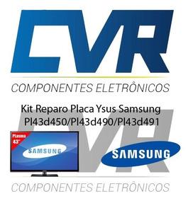 Kit Reparo Ysus Samsung Pl43d450/ Pl43d490/pl43d491 Original