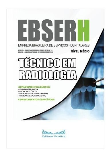 Apostila Ebserh - Técnico Em Radiologia - 2018