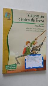 Viagem Ao Centro Da Terra Julio Verne Reencontro Infantil