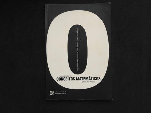 Livro A Construção De Conceitos Matemáticos