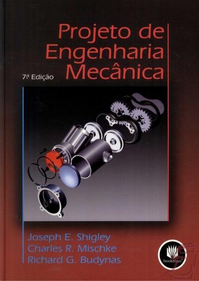 Solução Projeto De Engenharia Mecânica 7ª Ed Shigley