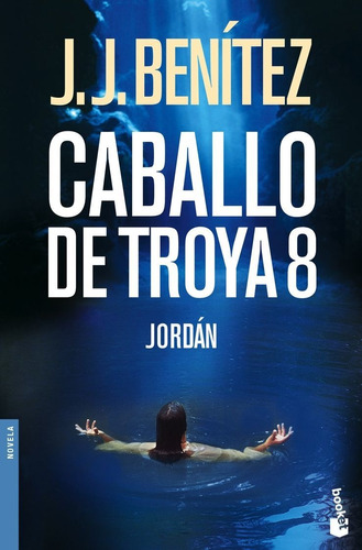 Imagen 1 de 3 de Caballo De Troya 8. Jordán De J. J. Benítez - Booket