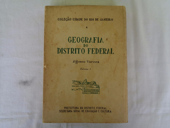 Livro Geografia Distrito Federal - Affonso Varzea Vol1 59*