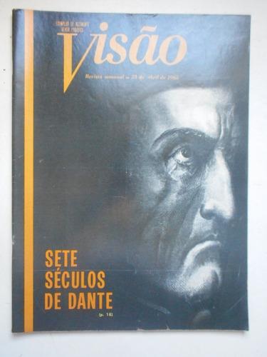 Revista Visão - Abr/1965 - Dante Alighieri / Política