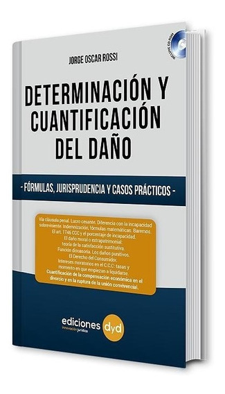 Determinación Y Cuantificación Del Daño. Jorge Rossi Con Cd