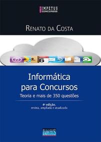 Informática Para Concursos - Impetus - Teoria E 350 Questões