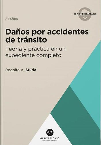 Daños Por Accidentes De Tránsito Sturla