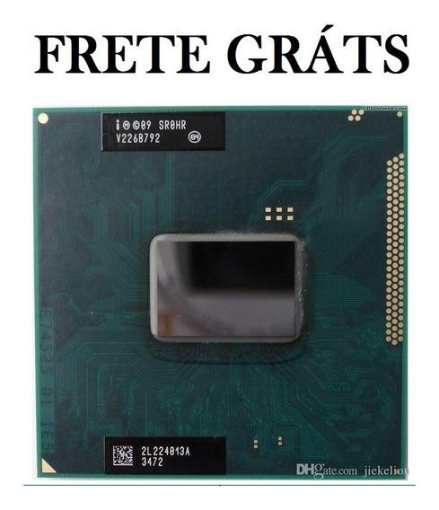 Processador Notebook Celeron B830 Sr0hr Frete Grátis