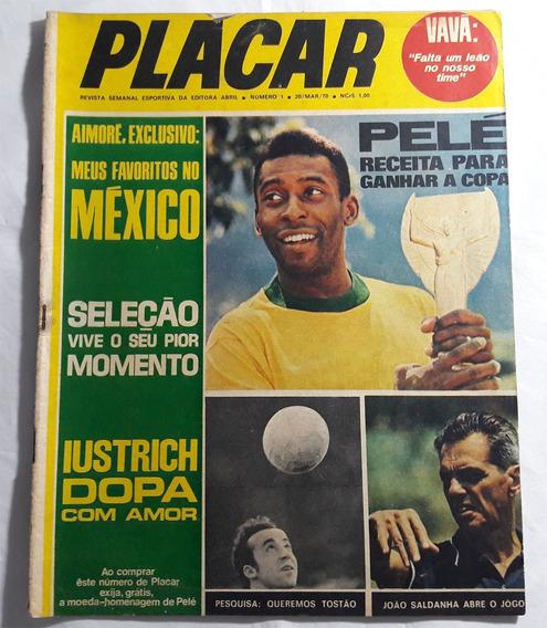 Revista Placar Nº 1 1970 Capa Pelé Copa 1970 + Pôster
