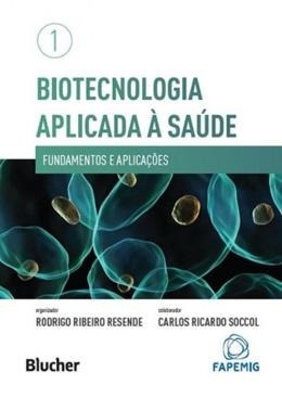 Biotecnologia Aplicada A Saude - Vol. 1