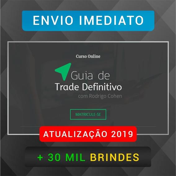 Guia De Trade Definitivo 3.0 - Rodrigo Cohen + 30m B