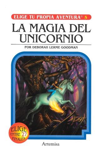 Imagen 1 de 1 de Elige Tu Propia Aventura - La Magia Del Unicornio - Artemisa