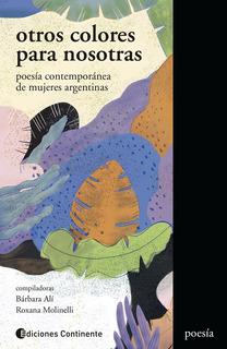 Otros Colores Para Nosotras, Barbara Ali, Continente