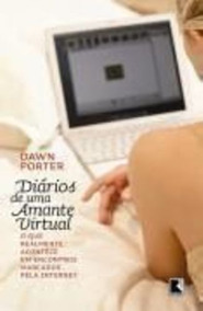 Livro Diários De Uma Amante Virtual + Brinde Dvd Herois Bibl