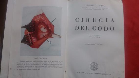 Livro Cirurgia Do Cotovelo / Em Espanhol