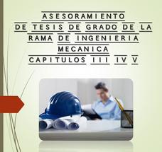 Asesorías De Tesis De Ingeniería Mecánica.