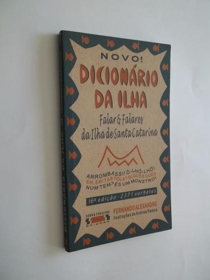 Livro - Novo Dicionário Da Ilha - Santa Catarina