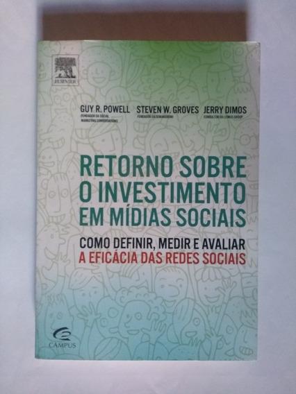 Retorno Sobre O Investimento Em Midias Sociais Frete Grátis