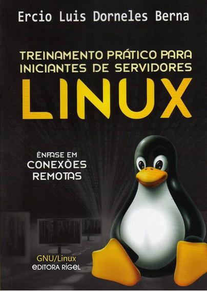 Treinamentos Prático Para Iniciantes De Servidores Linux -
