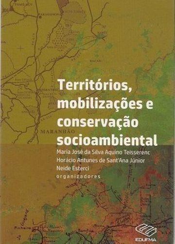 Territórios, Mobilizações E Conservação Socioambiental