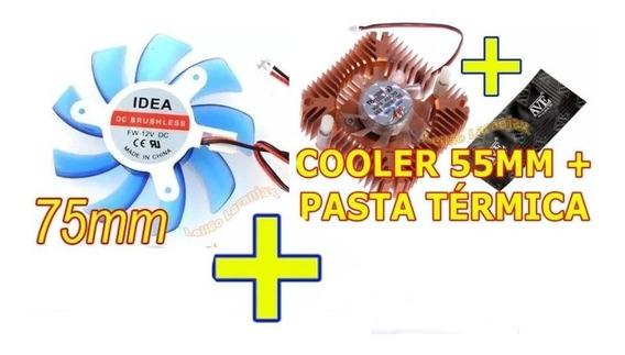 Lote 2 Cooler Vga: 75mm + 55mm + Pasta Térmica