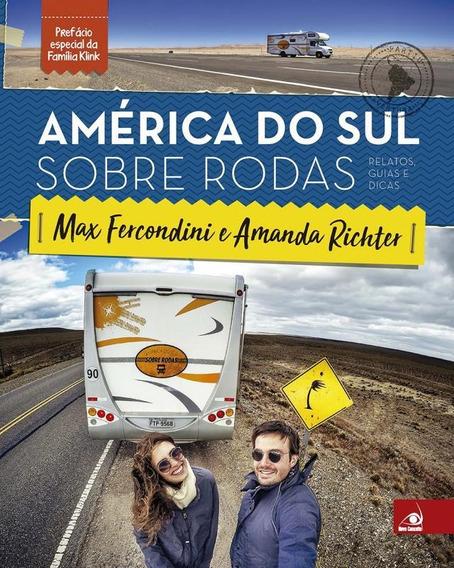 America Do Sul Sobre Rodas - Capa Dura