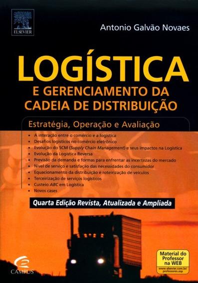 Logística E Gerenciamento Cadeia Distribuição Antonio Galvão