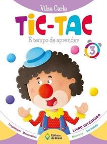 Tic Tac Integrado Educação Infantil Volume 3