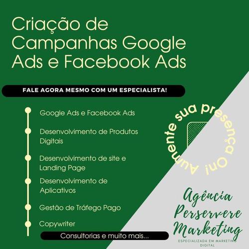 Criação De Campanhas Google Ads E Facebook Ads - Marketing