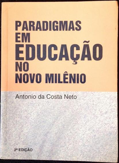 Livro Paradigmas Em Educação No Novo Milênio