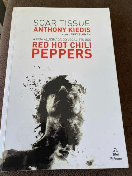 Livro Scar Tissue Anthony Kiedis