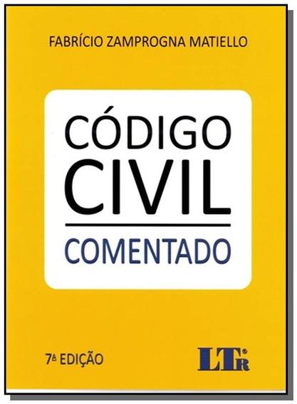 Codigo Civil - ( Comentado ) - 07ed/17