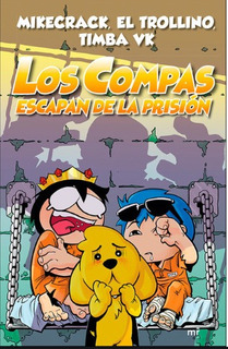 Libro Los Compas Escapan De La Prisión Original Color
