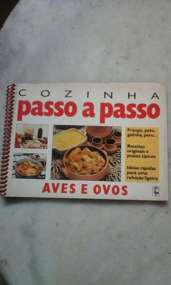 Cozinha Passo A Passo- Aves E Ovos