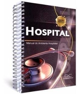 Livro Hospital - Manual Do Ambiente Hospitalar