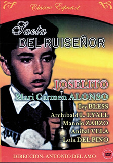 Saeta Del Ruiseñor - Joselito, Mari Carmen Alonso