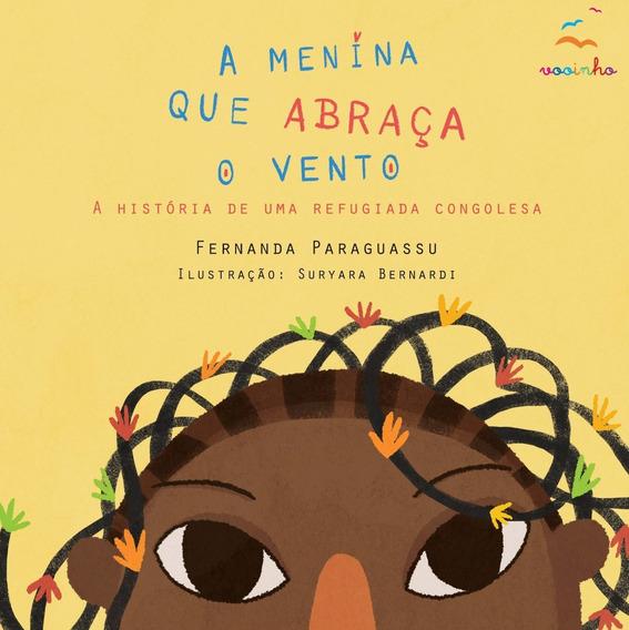 Livro: A Menina Que Abraça O Vento - Fernanda Paraguassu